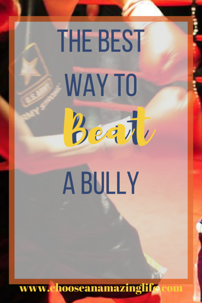 How to Beat Bullies to the Punch Choose an Amazing life- how to prevent bullying
