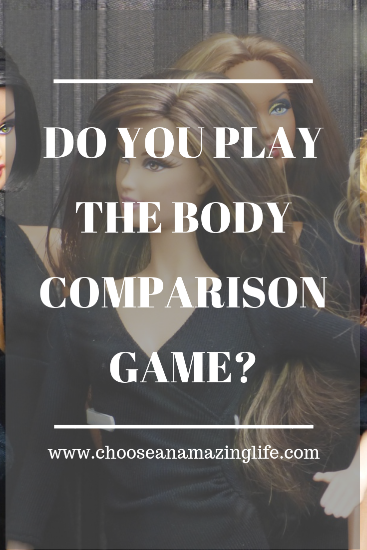 Whether you know it or not, we are all sizing each other up upon seconds of walking into a room. We play the body comparison game, trying to figure out where we fit in. There is a much better game that we can and should start playing if we want to have the life of our dreams...click here to find out what it is.