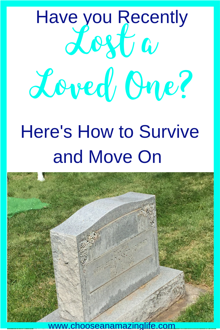 If you have recently (or ever) lost a loved one, here are some things that can help you feel better and move on...