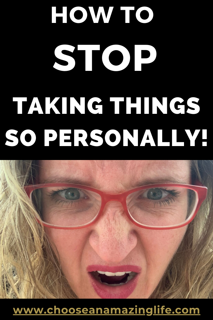 "Do you take things personally or get offended when others say anything ""bad"" about you- or even when they don't? Do you ruminate and jump to conclusions? Here's a few tips on how to stop taking things personally."